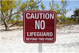 Caution No Lifeguard