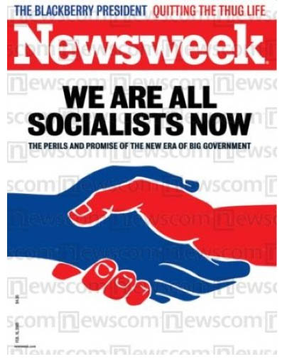 Newsweek Cover — We Are All Socialists Now