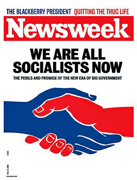 Newsweek: We are all socialists now!