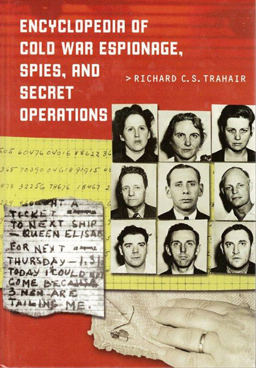 Encyclopedia of Cold War Espionage