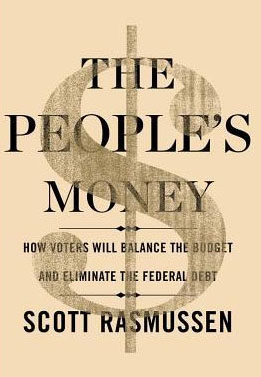 The People's Money by Scott Rasmussen