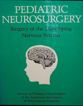 Pediatric Neurosurgery: Surgery of the Developing Nervous System by