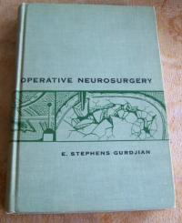 Operative Neurosurgery by E. Stephens Gurdjian, MD